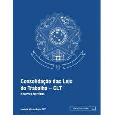 Consolidação das leis do trabalho – CLT e normas correlatas 2ª ed – 9788570189189