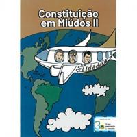 Constituição em Miúdos II - 2a ed. - 2020