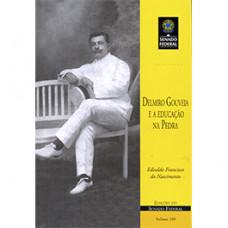 Delmiro Gouveia e a educação na Pedra (vol. 199)