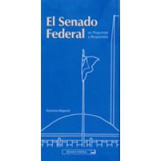 El Senado Federal en preguntas y respuestas