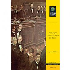 Formação constitucional do Brasil (vol. 225)