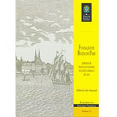 Fundação de Belém do Pará: jornada de Francisco Caldera de Castelo Branco em 1616 (vol. 31)