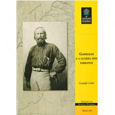 Garibaldi e a Guerra dos Farrapos (vol. 230)
