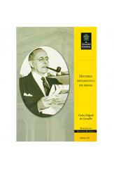História diplomática do Brasil (vol. 224)