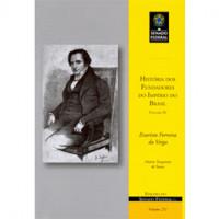 História dos fundadores do Império do Brasil - Vol. IV: Evaristo Ferreira da Veiga (vol. 211)