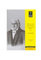 História dos fundadores do Império do Brasil - Vol. I - José Bonifácio (vol. 208)