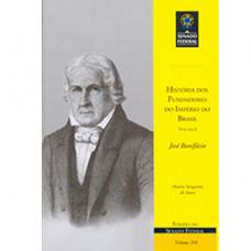 História dos fundadores do Império do Brasil - Vol. I: José Bonifácio (vol. 208)