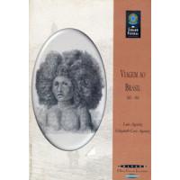 Viagem ao Brasil (1865-1866) (Coleção O Brasil Visto por Estrangeiros)
