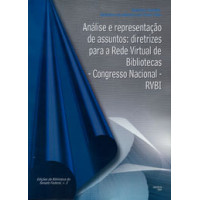 Análise e representação de assuntos: diretrizes para a Rede Virtual de Bibliotecas - RVBI