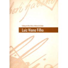 Catálogo de obras raras e valiosas da Coleção Luiz Viana Filho