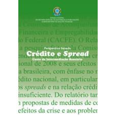 Crédito e spread: custo da intermediação bancária