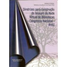 Diretrizes para Construção do Tesauro da Rede Virtual de Bibliotecas - RVBI