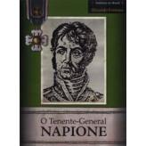O Tenente-General Napione - 9788590431046