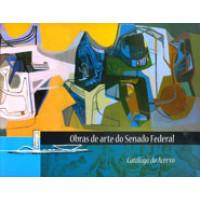 Obras de arte do Senado Federal: catálogo do acervo (Conselho Editorial)