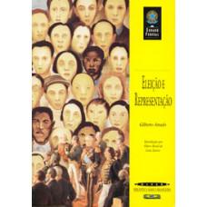 Eleição e representação (Coleção Biblioteca Básica Brasileira)