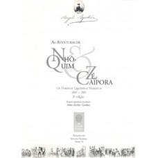As aventuras de Nhô-Quim e Zé Caipora: os primeiros quadrinhos brasileiros 1869-1883 (vol. 44)