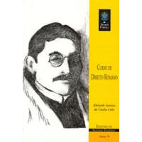Curso de Direito Romano: história, sujeito e objeto do direito; instituições jurídicas (vol. 78)
