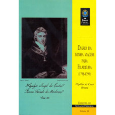 Diário da minha viagem para Filadélfia: 1798-1799 (vol. 33)