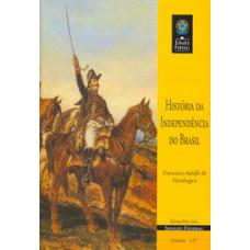História da independência do Brasil (vol. 137)