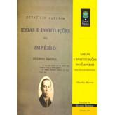 Ideias e instituições no Império: influências francesas (vol. 136) - 9788570182784