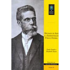 Machado de Assis e a administração pública federal (vol. 68)