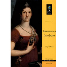 Memórias secretas de Carlota Joaquina (vol. 130)