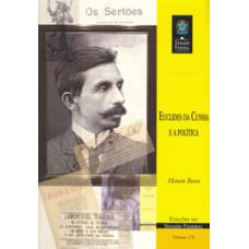Euclides da Cunha e a política (vol. 170)