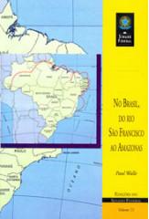 No Brasil, do rio São Francisco ao Amazonas (vol. 71)
