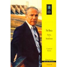 Ney Braga, política e modernidade (vol. 96)