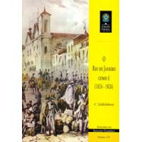 O Rio de Janeiro como é (1824-1826) (vol. 154)