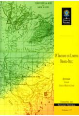 O tratado de limites Brasil-Peru (vol. 127)