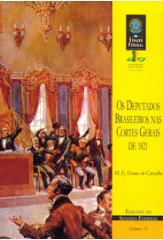Os deputados brasileiros nas Cortes Gerais de 1821 (vol. 12)