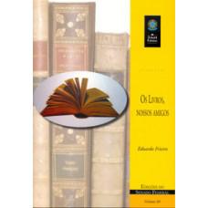 Os livros, nossos amigos (vol. 80)