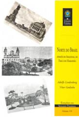 Norte do Brasil: através do Amazonas, do Pará e do Maranhão (vol. 159)
