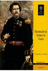 Recordações de guerra e de viagem (vol. 99)