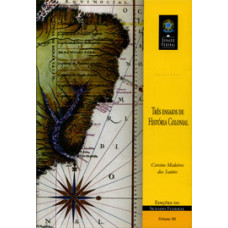 Três ensaios de história colonial (vol. 86)