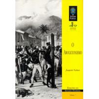 O abolicionismo (vol. 7)