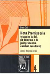 Nota promissória (Coleção História do Direito Brasileiro)