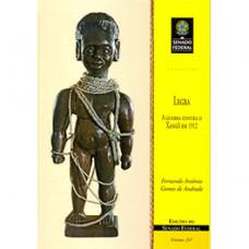 Legba: a guerra contra o Xangô em 1912 - papel verge (vol. 207) - 9788570186614
