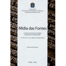 Mídia das fontes: um novo ator no cenário jornalístico brasileiro