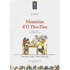 Memórias d'o Tico-Tico: Juquinha, Giby e Miss Shocking (vol. 123)