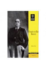 O Barão do Rio Branco (vol. 191)