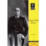 O Barão do Rio Branco (vol. 191) - 9788570184948