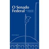 O Senado Federal em perguntas e respostas