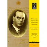 Origens da legislação trabalhista brasileira (vol. 216) - 9788570186706