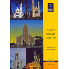Paróquias potiguares: uma história (vol. 217)