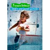 Primeira infância: ideias e intervenções oportunas - 9788570184603