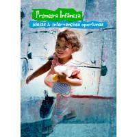 Primeira infância: ideias e intervenções oportunas