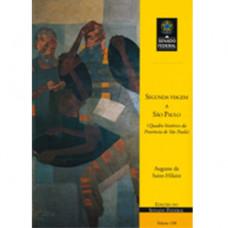 Segunda viagem a São Paulo e quadro histórico da província de São Paulo (vol. 189)