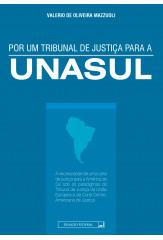 Por um tribunal de justiça para a Unasul